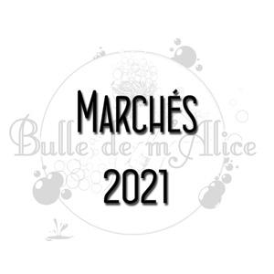 Read more about the article Présence de la savonnerie Bulle de m'Alice sur les marchés en 2021